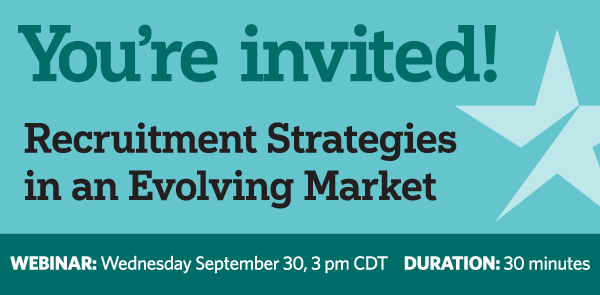 You're Invited – Recruitment Strategies in an Evolving Market
